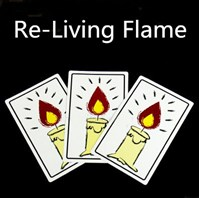 re-living flame,giochi di prestigio