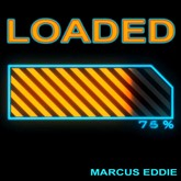 Video Download Loaded by Marcus Eddie
